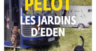 Les Jardins d'Eden de Pierre Pelot