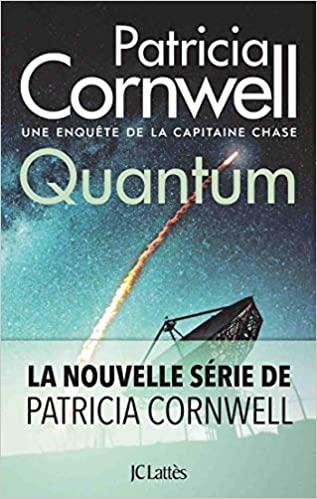Quantum de Patricia Cornwell thriller 2021 fondu au noir