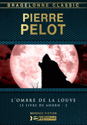 L'Ombre de la louve de Pierre Pelot